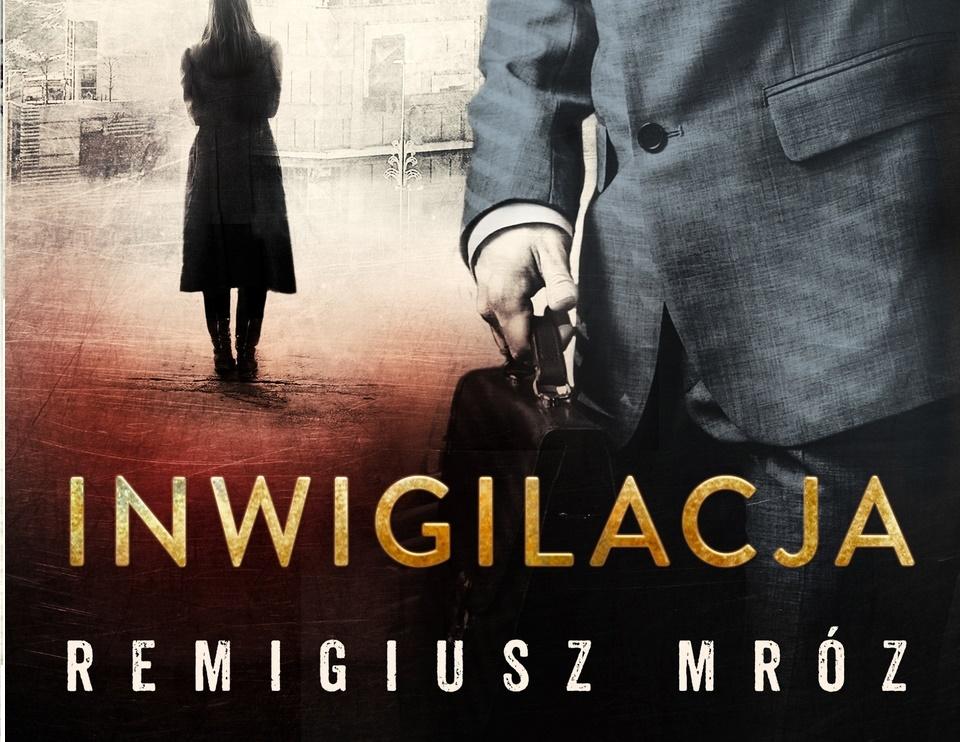Nowy bestseller Remigiusza Mroza
