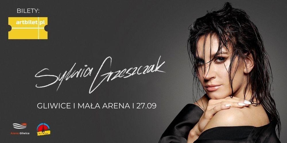 Wyjątkowy koncert Sylwii Grzeszczak w Gliwicach już 27 września!